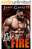 Line of Fire (Southern Heat Book 5)