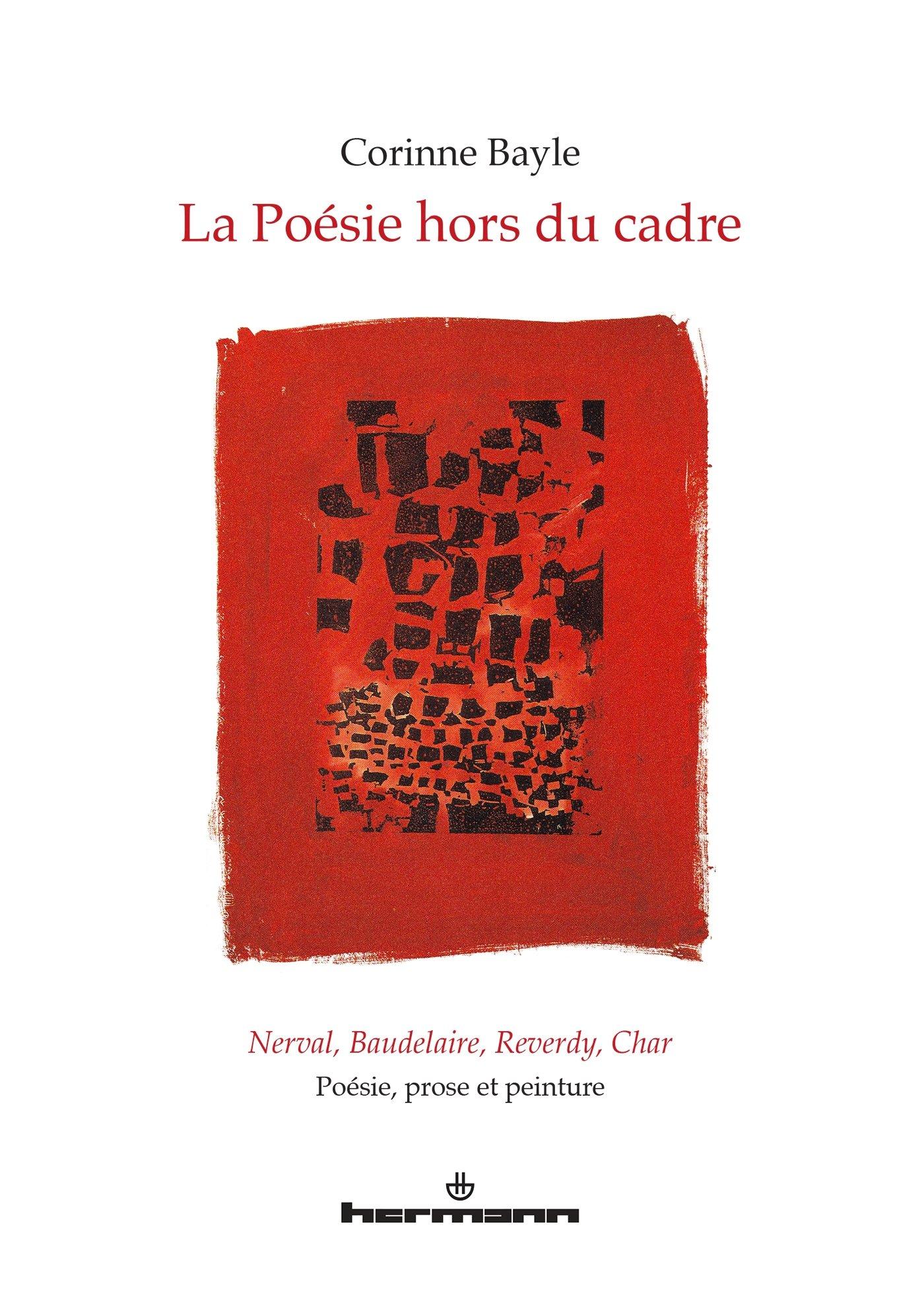 Amazonfr La Poésie Hors Du Cadre Nerval Baudelaire