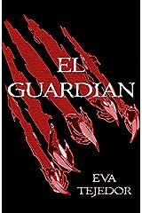 El Guardián: Saga Comunidad Mágica Vs La Orden. (Spanish Edition) Kindle Edition