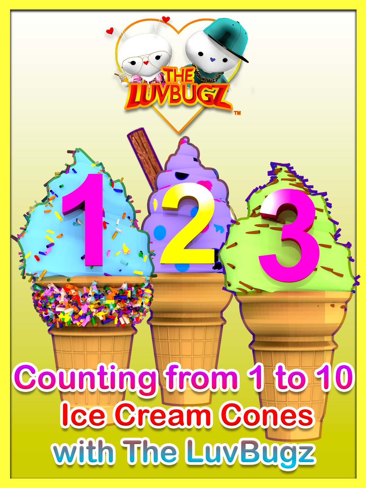 Counting from 1 to 10 Ice Cream Cones with The LuvBugz on Amazon Prime Video UK