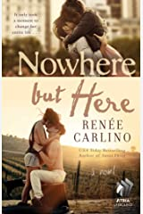 Nowhere but Here: A Novel Kindle Edition