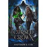 The Cursed Crown (Eldritch Heart Book 2)