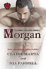 Morgan: Guarded Hearts Book 1 Kindle Edition