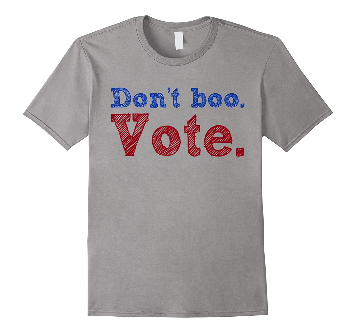 Hillary Clinton Trump Don't Boo Vote T-shirts-CL
