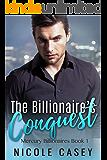 The Billionaire's Conquest (Mercury Billionaires Book 1)