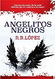 Angelitos negros: Una novela corta de la serie Historias que no contaría a mí madre (Historias que no contaría a mi…