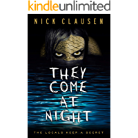 They Come at Night (English Edition)