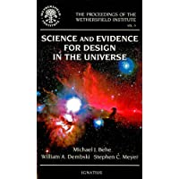 Science and Evidence for Design in the Universe (Proceedings of the Wethersfield Institute)