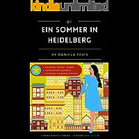 Ein Sommer in Heidelberg: Graded Reader Intermediate German B1 (German Edition)