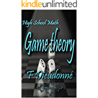 High School Math:: Game theory (English Edition)