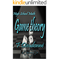 High School Math:: Game theory (English Edition)