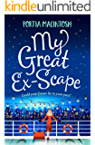 My Great Ex-Scape: A laugh out loud romantic comedy for 2020