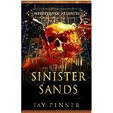 Sinister Sands (Whispers of Atlantis Book 4)