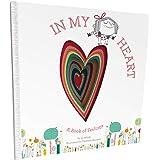In My Heart: A Book of Feelings (Growing Hearts)