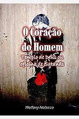 O Coração do Homem (Portuguese Edition) Kindle Edition