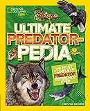 Ultimate Predatorpedia: The Most Complete Predator Reference Ever