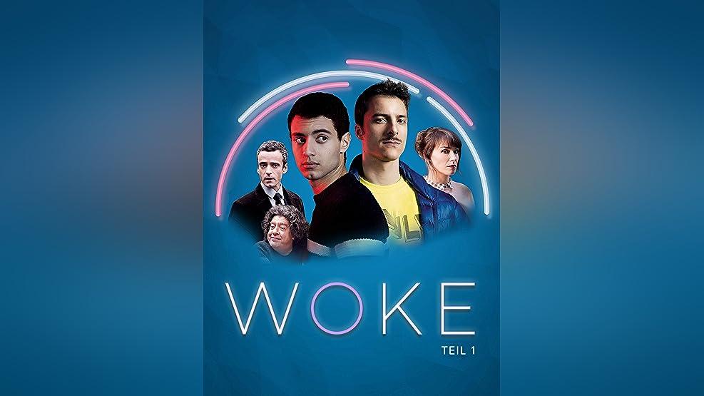 WOKE - Teil 1