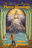 Fierce Blessings (The Star-Seer's Prophecy Book 2)