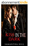 Kiss In The Dark (English Edition)