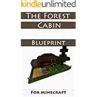 Minecraft House Ideas: The Forest Cabin (Step-By-Step Blueprint Guide And Video Instructions Included)