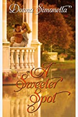 A Sweeter Spot (Rivers Bend Trilogy Book 1) Kindle Edition