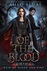 Of the Blood (Heir of Blood and Fire Book 1) Kindle Edition
