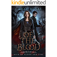 Of the Blood (Heir of Blood and Fire Book 1)