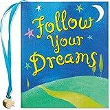 Follow Your Dreams (Mini Book) (Charming Petite)