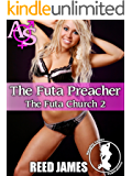 The Futa Preacher (The Futa Church 2)