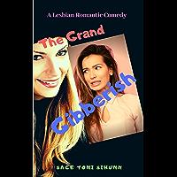 The Grand Gibberish: A Lesbian Romantic Comedy (English Edition)