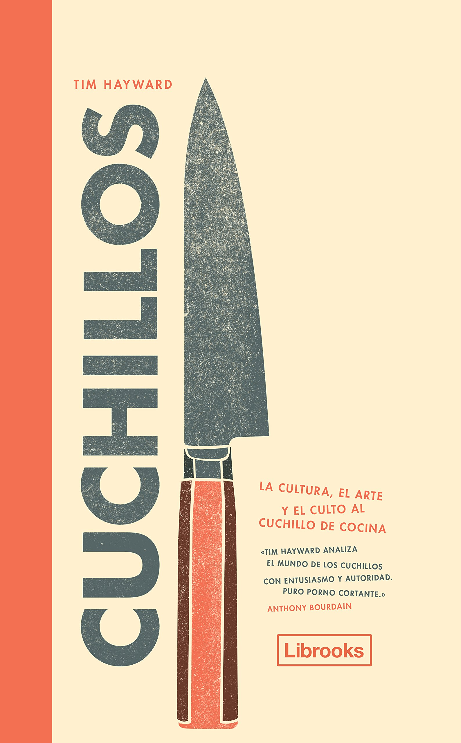 Cuchillos (Cooking): Amazon.es: Tim Hayward: Libros