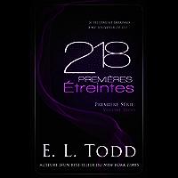 218 Premières Étreintes (French Edition)