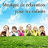 Musique de relaxation pour les enfants