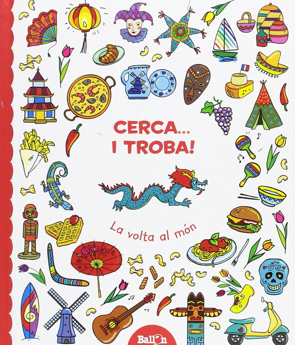La Volta Al Mon. Cerca... I Troba!: Amazon.es: Ballon, Teresa ...