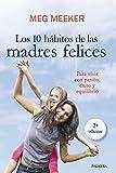 Los 10 hábitos de las madres felices (Educación y familia)