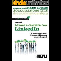 Lavoro e carriera con Linkedin (Web & marketing 2.0)