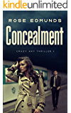Concealment: A Compelling Psychological Thriller (Crazy Amy Book 1)