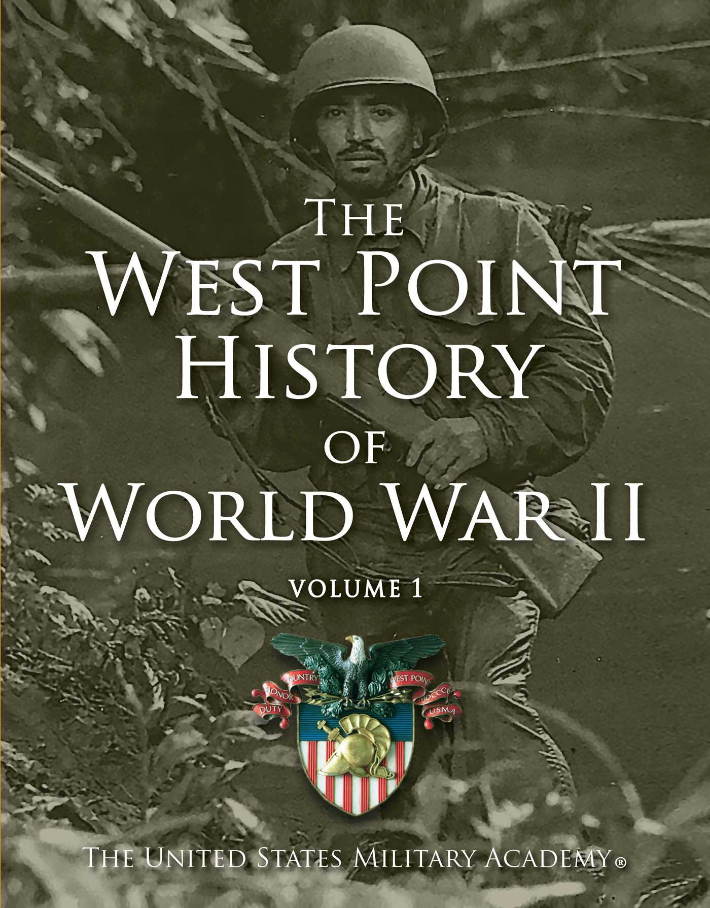 West Point History of World War II Vol 1 The West Point History