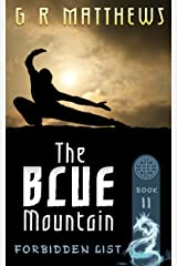 The Blue Mountain (The Forbidden List Book 2) Kindle Edition