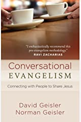 Conversational Evangelism: Connecting with People to Share Jesus Kindle Edition