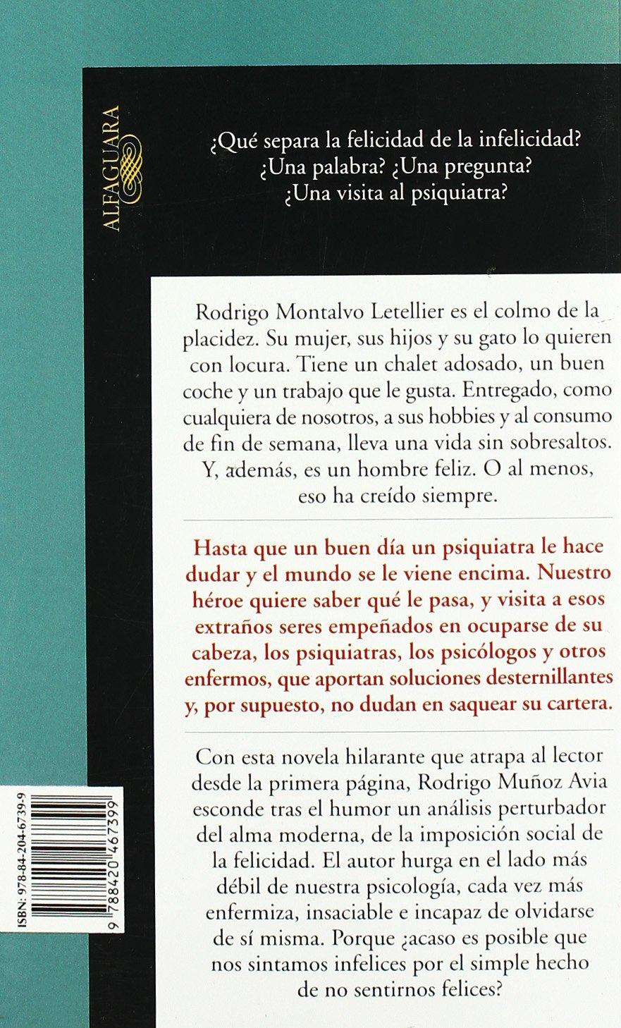 Psiquiatras, Psicologos y Otros Enfermos (Spanish Edition): Rodrigo Muñoz Avia: 9788420467399: Amazon.com: Books