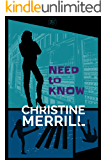 Need to Know (A Comedy Thriller)
