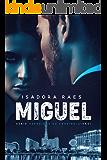 Miguel (Herdeiros do Cassino Livro 1)