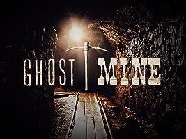 Ghost Mine Season 1