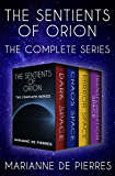 The Sentients of Orion: The Complete Series