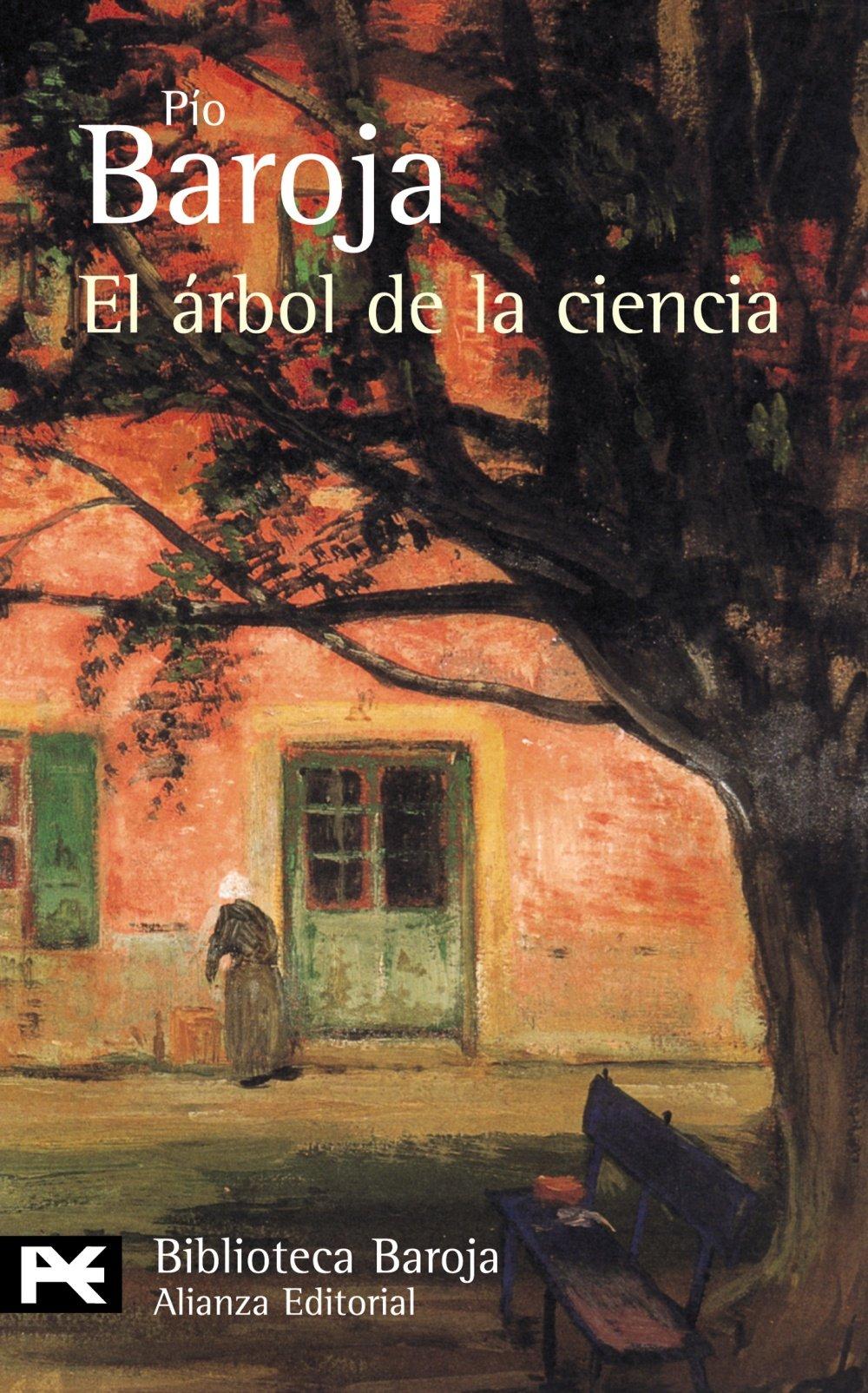 El árbol de la ciencia: 374 El Libro De Bolsillo - Bibliotecas De Autor - Biblioteca Baroja: Amazon.es: Baroja, Pío: Libros