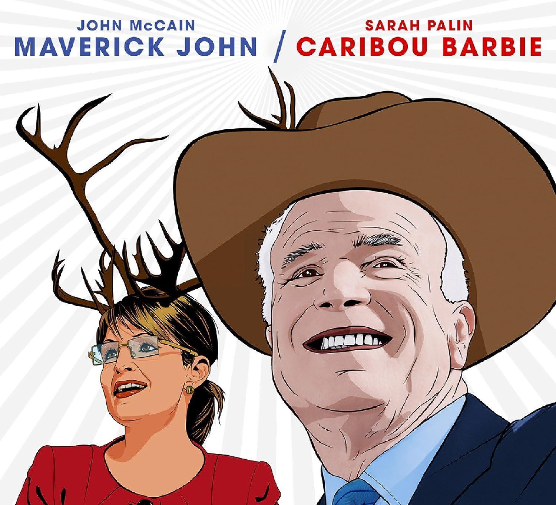 john mccain sarah palin maverick john u0026 caribou barbie amazon