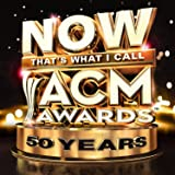 Now That's What I Call Acm Awards: 50th Anniv