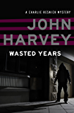 Wasted Years (The Charlie Resnick Mysteries Book 5)