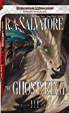 The Ghost King: Transitions, Book III (The Legend of Drizzt 19)